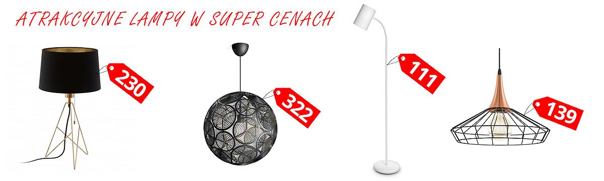 Lampy w super cenach